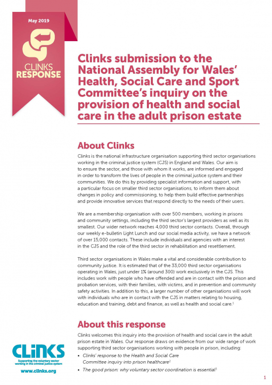 Clinks' submission to the National Assembly for Wales' Health, Social Care and Sport Committee's inquiry on the provision of health and social care in the adult prison estate